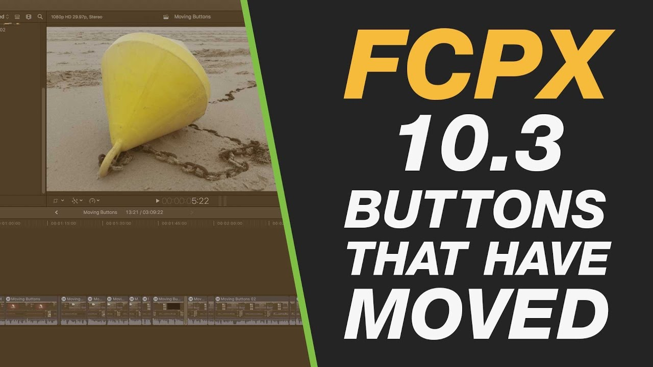 FCPX 10.3 – Important Buttons in the New Interface
