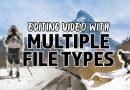 Video Edit Multiple Media Types